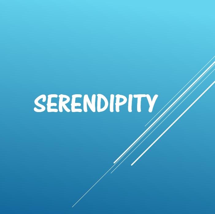 セレンディピティ、serendipity